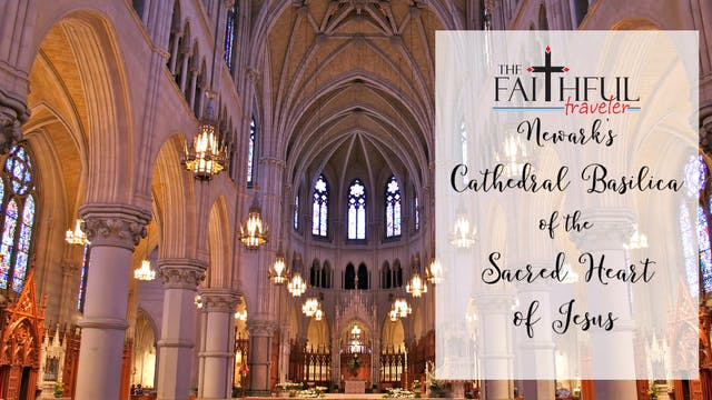 East Coast Shrines: Cathedral Basilic...