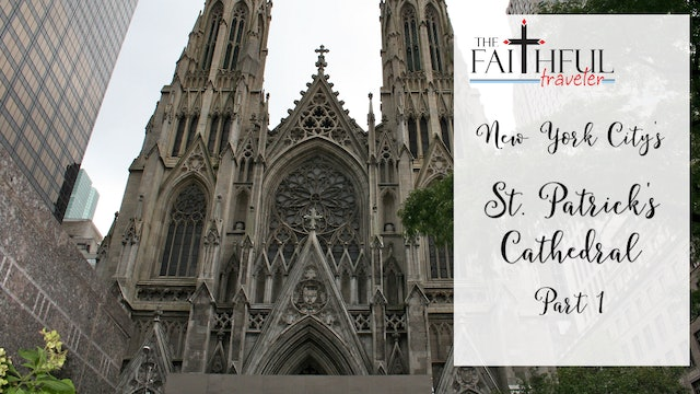 East Coast Shrines: St Patrick's Cathedral, Part I