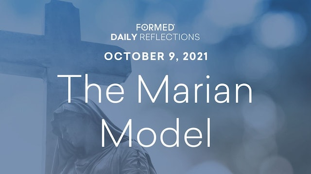 Daily Reflections – October 9, 2021