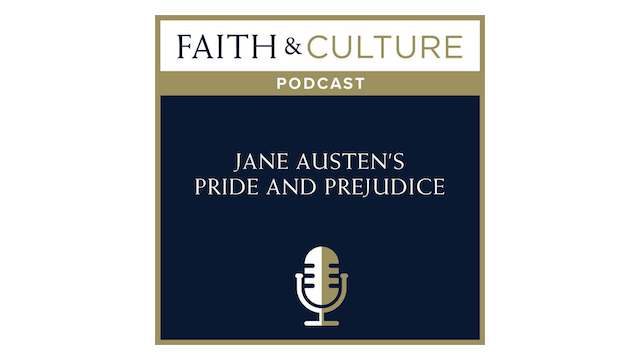 Jane Austen's Pride and Prejudice with Dr. Christopher Blum