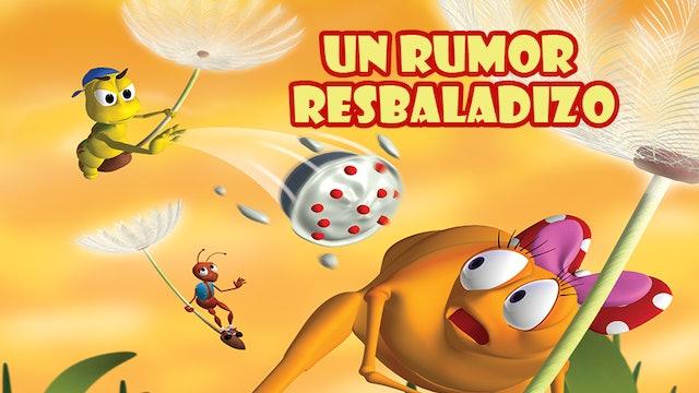 Un Rumor Resbaladizo