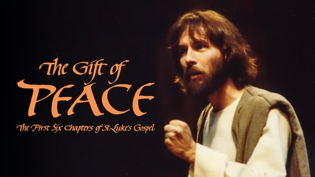 The Gift of Peace: the First Six Chapters of Saint Luke's Gospel (Trailer)