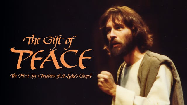The Gift of Peace: The First Six Chap...