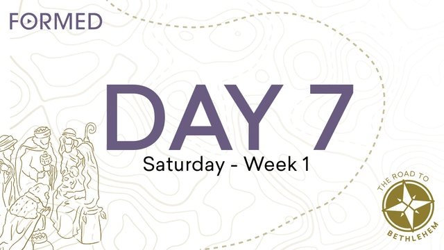 The Road to Bethlehem — Day 7 // Saturday