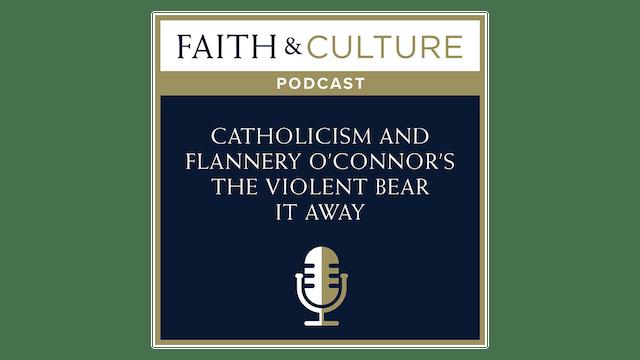 Catholicism & Flannery O'Connor'sThe...