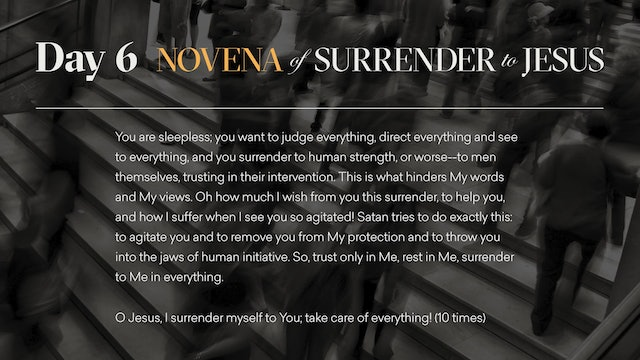 Day 6 - Novena of Surrender to Jesus