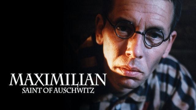 Maximilian: Saint of Auschwitz