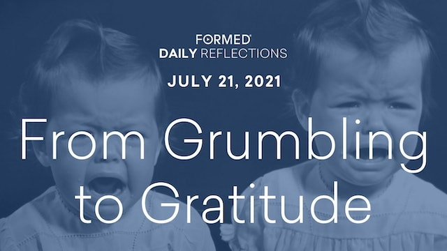 Daily Reflections – July 21, 2021