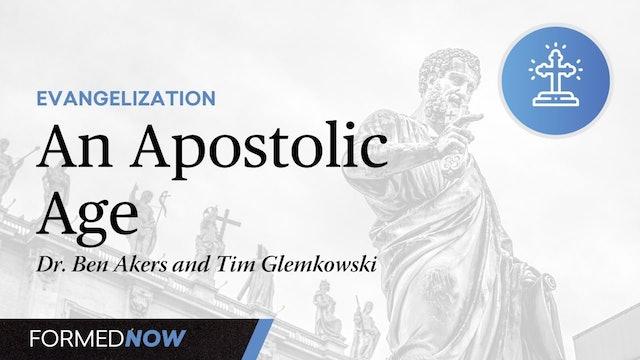 An Apostolic Age