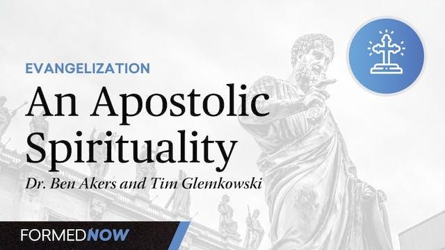 An Apostolic Spirituality