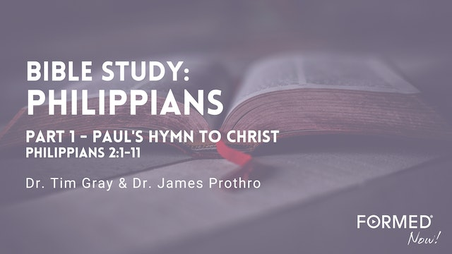 FORMED Now! A Bible Study on the Letter to the Philippians (Part 1)
