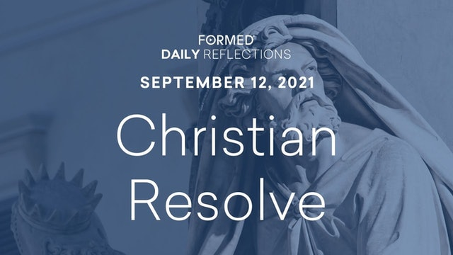 Daily Reflections – September 12, 2021