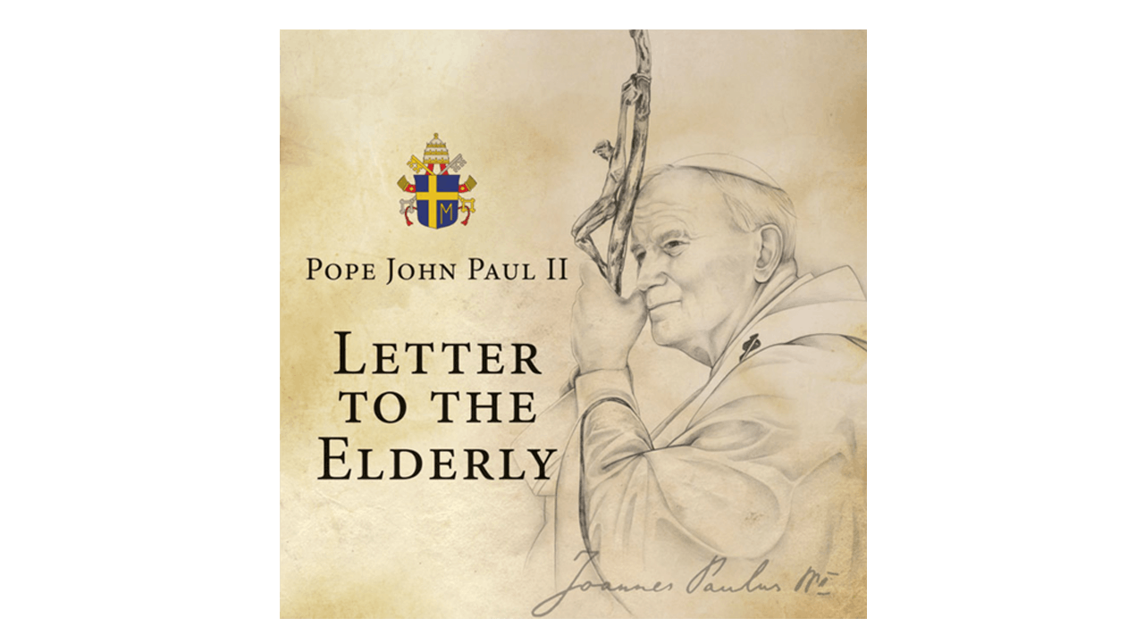 Letter to the Elderly by Pope St. John Paul II