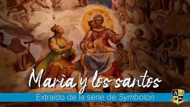 María y los santos: Nuestra madre espiritual y la comunión de los santos