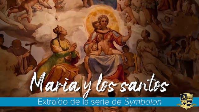 María y los santos: Nuestra madre esp...