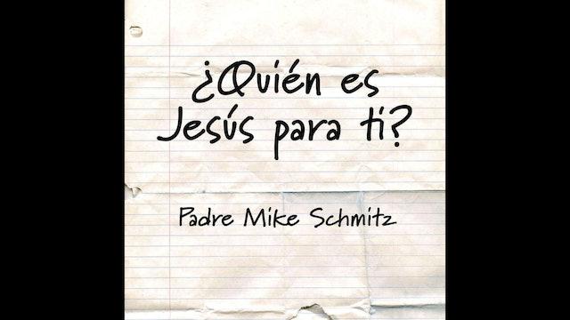 ¿Quién es Jesús para tí?