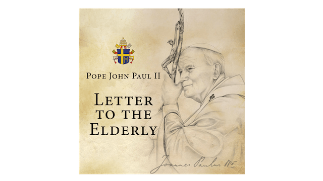 Letter to the Elderly by Pope St. Joh...