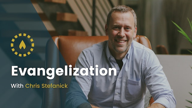 Evangelization with Chris Stefanick