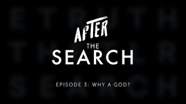 After the Search // Episode 3 // Why ...