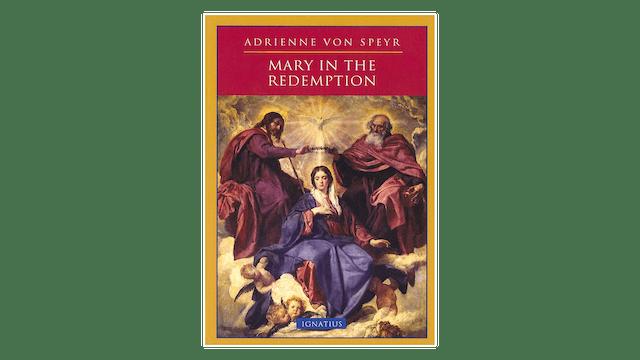 Mary in the Redemption by Adrienne von Speyr