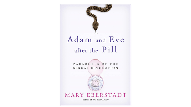 MOBI: Adam and Eve After the Pill by Mary Eberstadt