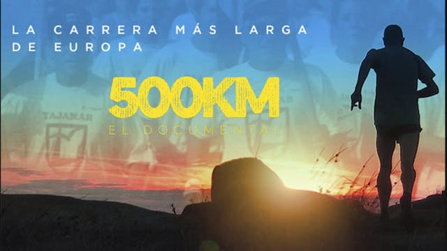 500 KM: El documental