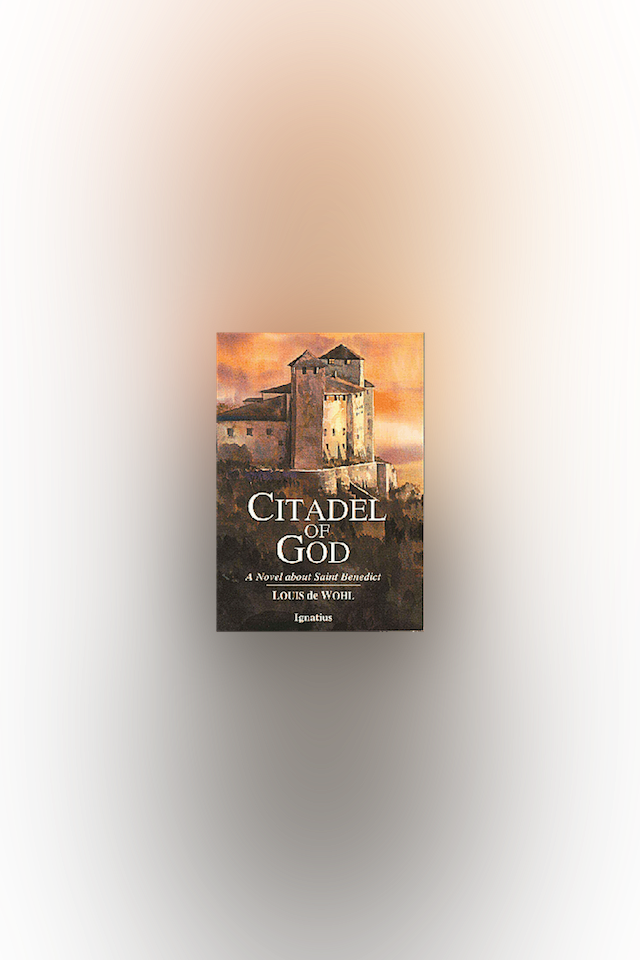 Citadel of God by Louis de Wohl