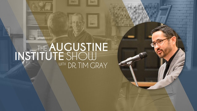 The Augustine Institute Show with Dr. Tim Gray - 7/27/21 - Dr. Brant Pitre