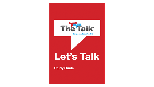 The Whole Sex Talk Study Guide
