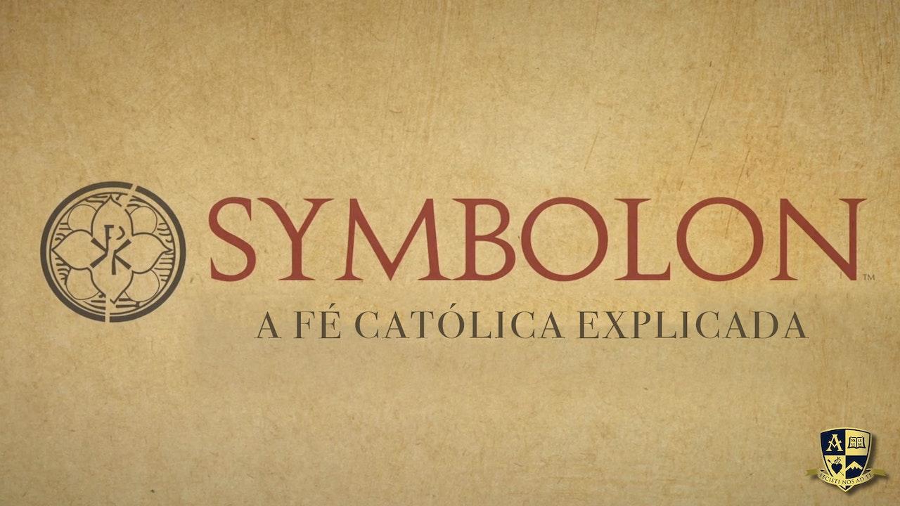 Symbolon: A fé católica explicada (Português)