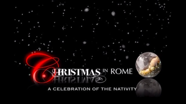 Christmas in Rome: A Celebration of the Nativity