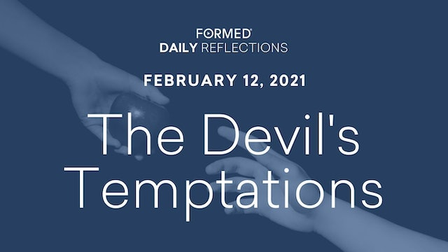 Daily Reflections – February 12, 2021