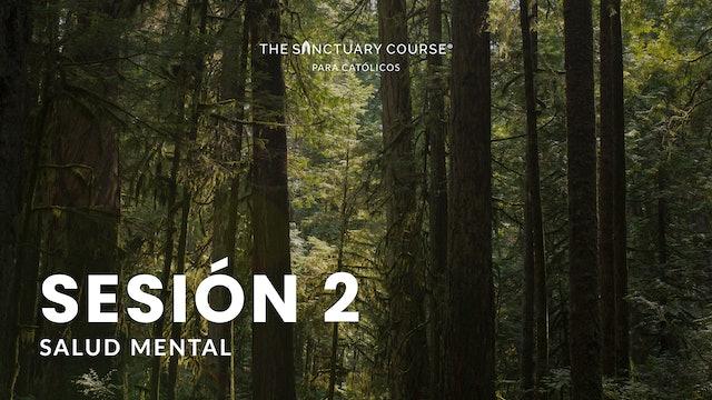 The Sanctuary Course para Católicos Session 2 (Español)