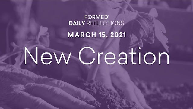 Lenten Daily Reflections – March 15, ...