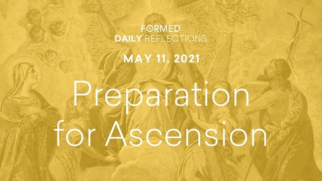 Easter Daily Reflections – May 11, 2021