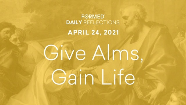 Easter Daily Reflections – April 24, 2021