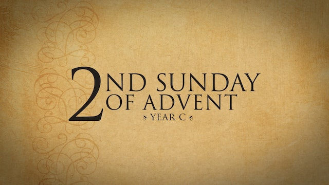 2nd Sunday of Advent (Year C)