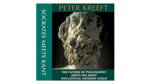 Socrates Meets Kant by Peter Kreeft