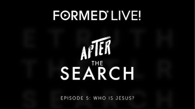 After the Search // Episode 5 // Who ...