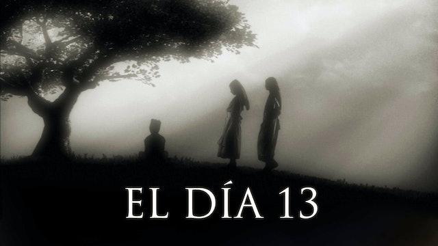 El día 13