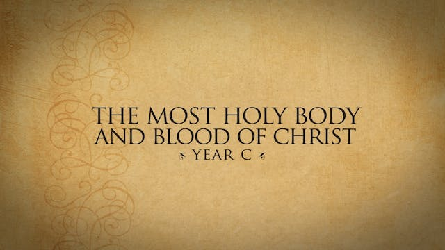 The Most Holy Body and Blood of Chris...