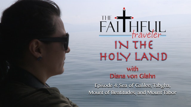 The Faithful Traveler in the Holy Land Episode 4