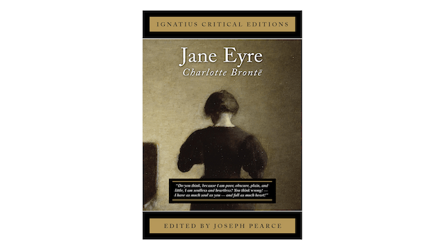 Jane Eyre by Charlotte Brontë, ed. by Joseph Pearce