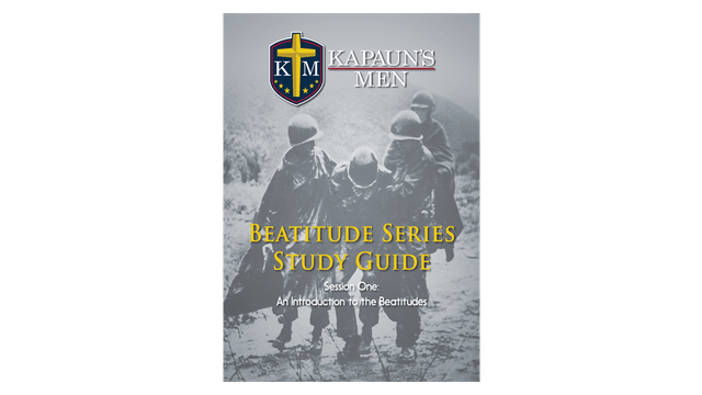 Kapaun's Men Beatitude Series Study Guide