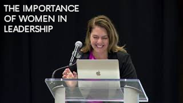 The Importance of Women in Leadership...
