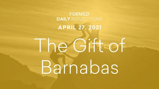 Easter Daily Reflections – April 27, 2021