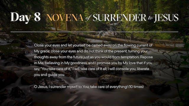 Day 8 - Novena of Surrender to Jesus