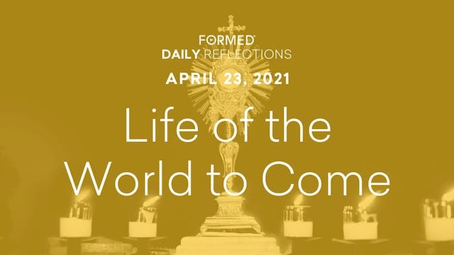 Easter Daily Reflections – April 23, ...