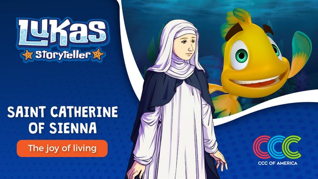 Lukas Storyteller: Saint Catherine of...