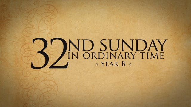 33rd Sunday of Ordinary Time (Year B)